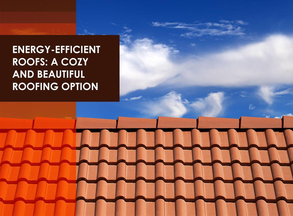 Up and above contractors our blog morris warren and for Energy efficient roofing material